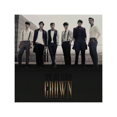 2PM - GROWN (Versión A y B)