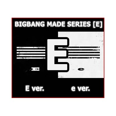 BIGBANG - Made Series (E)