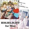 [K-POP] HIGHLIGHT - 1st. Mini Album Can You Feel It?